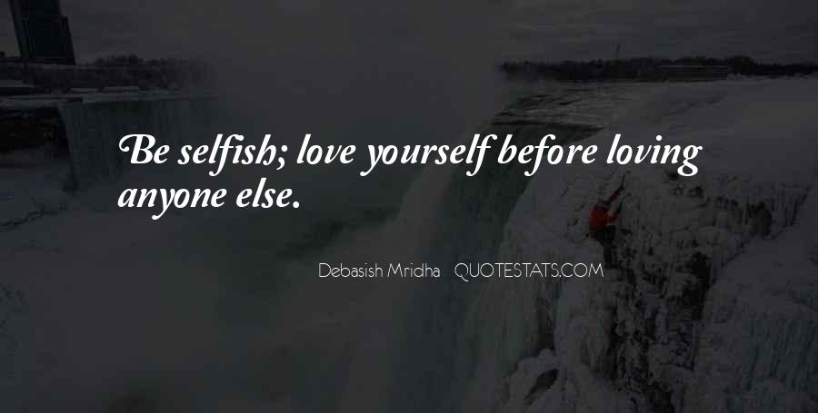 Love Yourself Before Loving Someone Else Quotes #706234