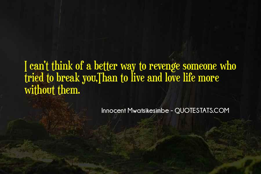 Love Yourself Love Life Quotes #166272