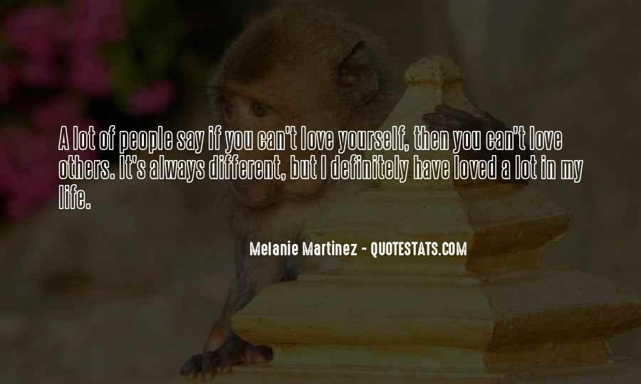 Love Yourself Love Life Quotes #194763