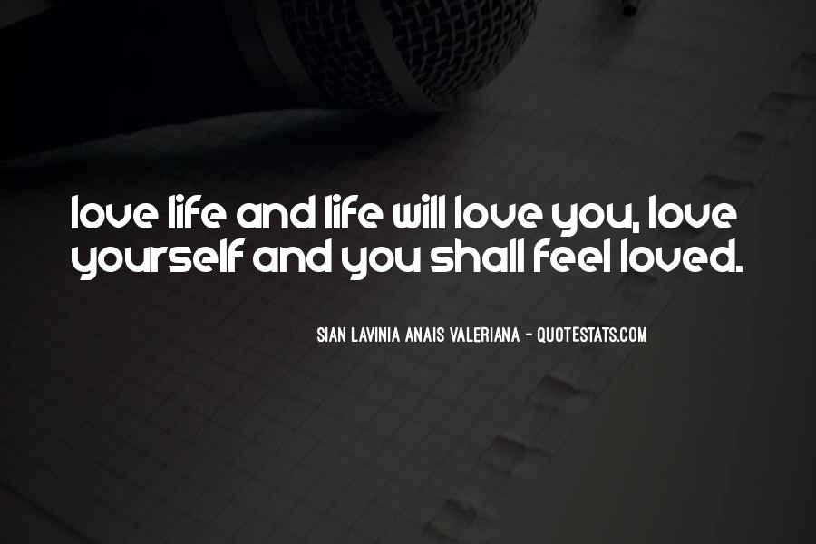Love Yourself Love Life Quotes #58453