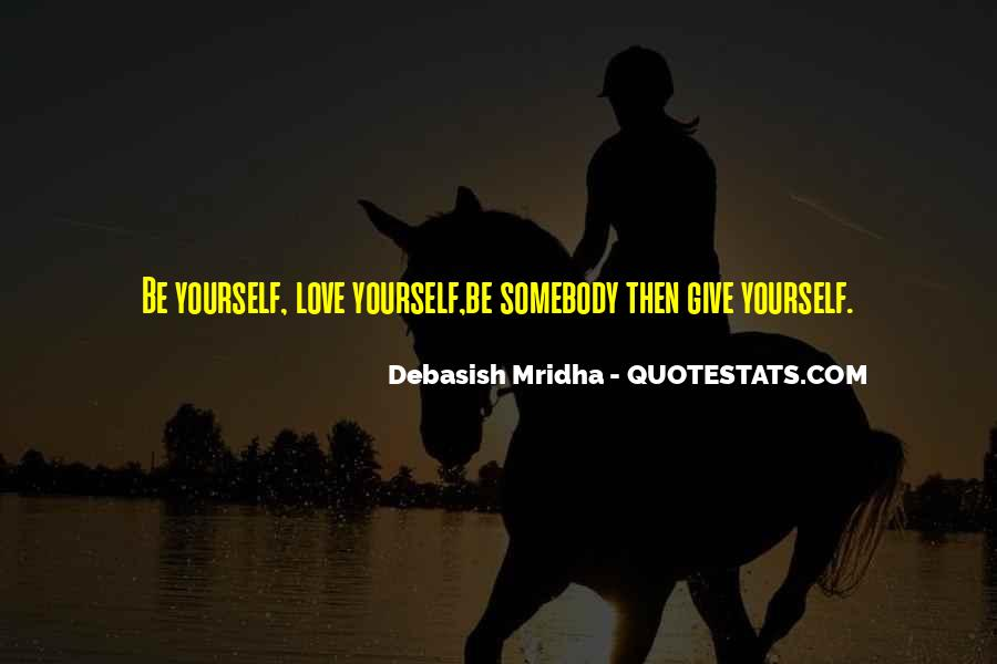 Love Yourself Love Life Quotes #87390