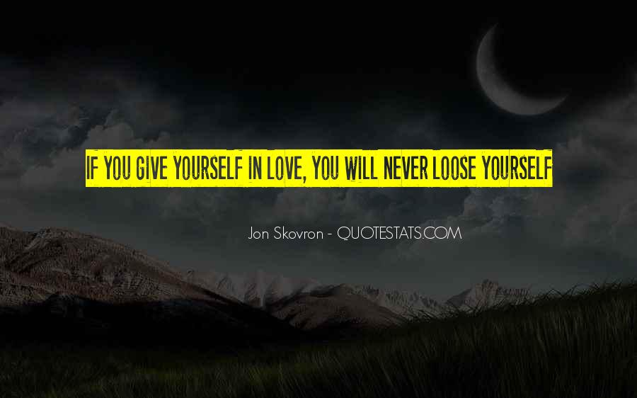 Love Yourself Love Life Quotes #94854