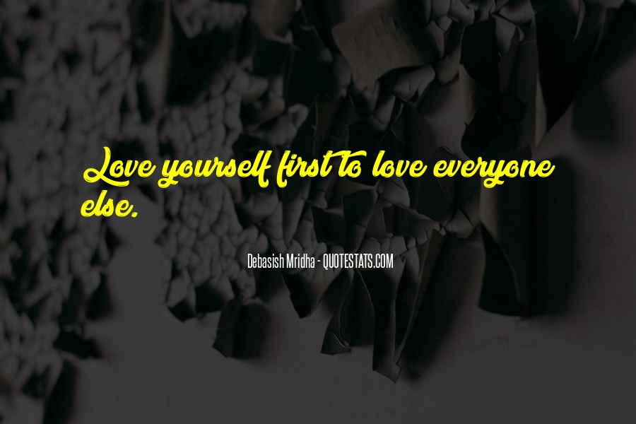Love Yourself Love Life Quotes #98920
