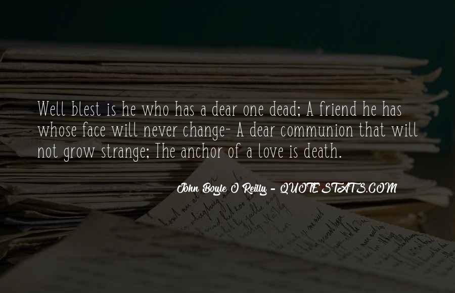 Quotes About Death Of A Dear Friend #1144623