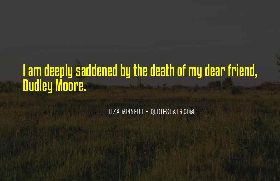 Quotes About Death Of A Dear Friend #1380184