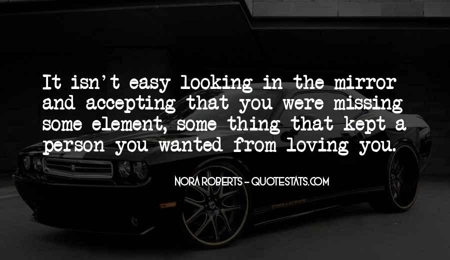 Loving Me Isn't Easy Quotes #1096764