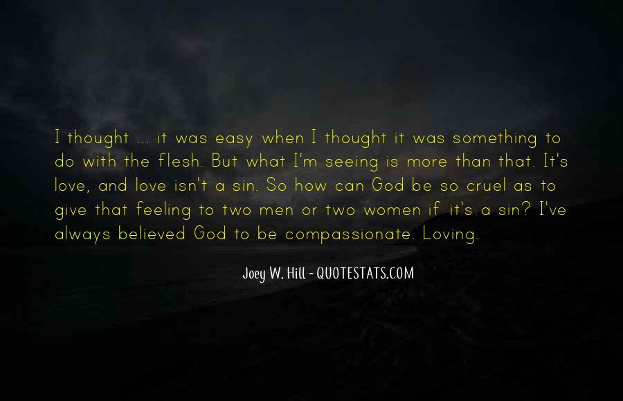 Loving Me Isn't Easy Quotes #1214381