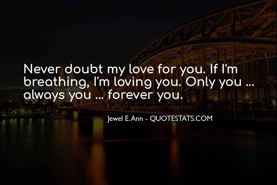 Loving You Always Forever Quotes #1671426