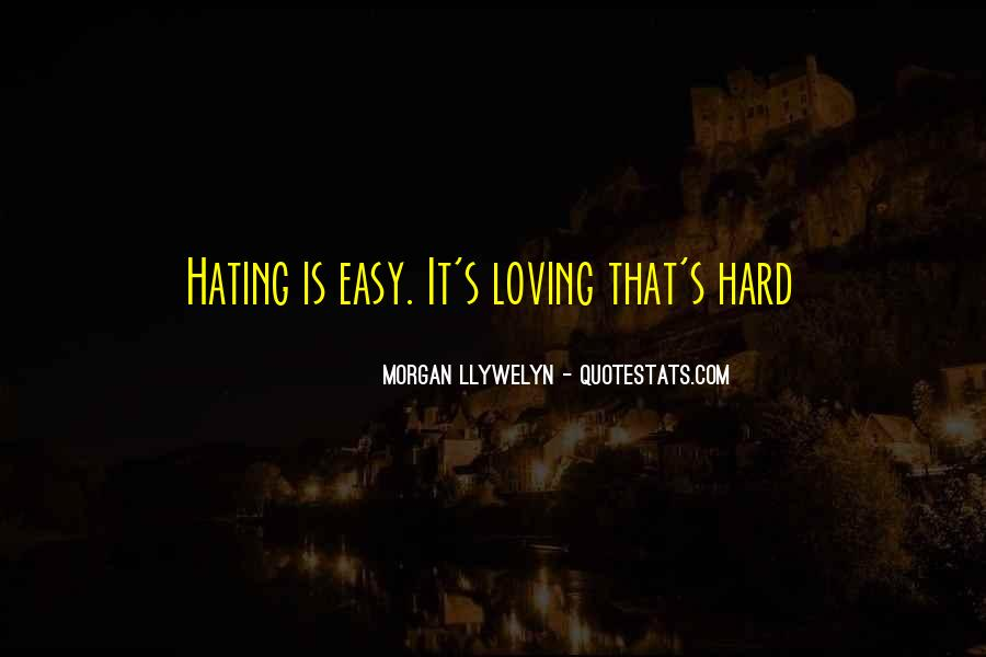 Loving You Is Hard Quotes #110550
