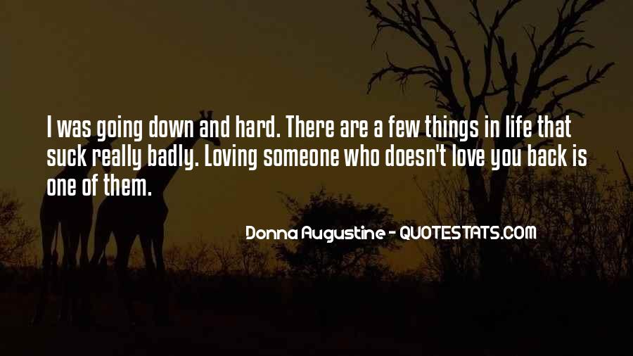 Loving You Is Hard Quotes #230289