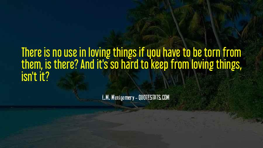 Loving You Is Hard Quotes #675892