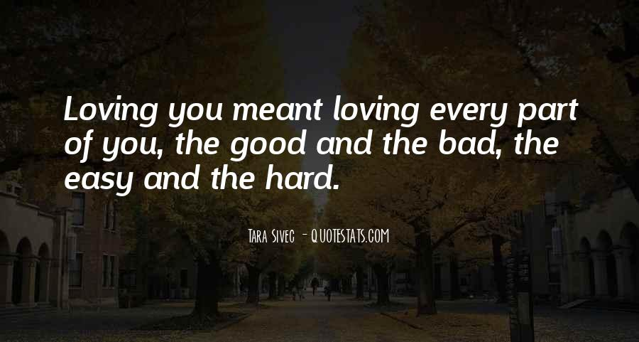 Loving You Is Hard Quotes #721781