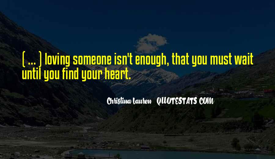 Loving You Isn't Enough Quotes #16756