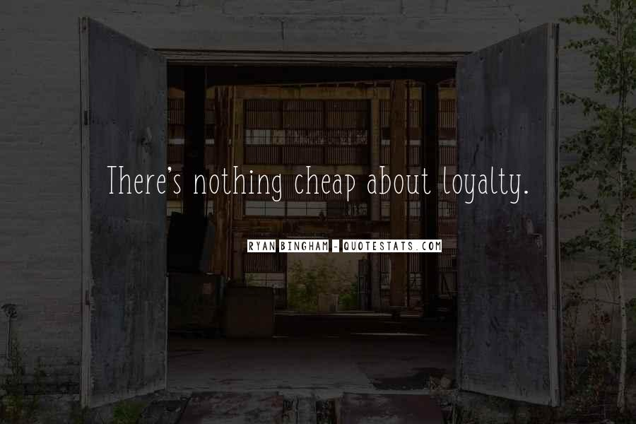 Loyalty And Business Quotes #1210348