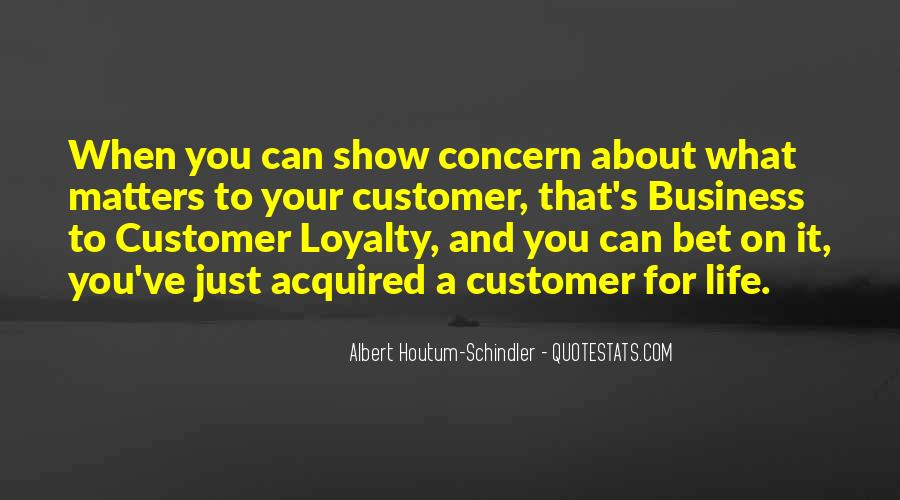 Loyalty And Business Quotes #1483065