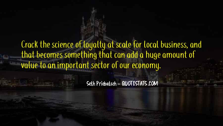 Loyalty And Business Quotes #1487115