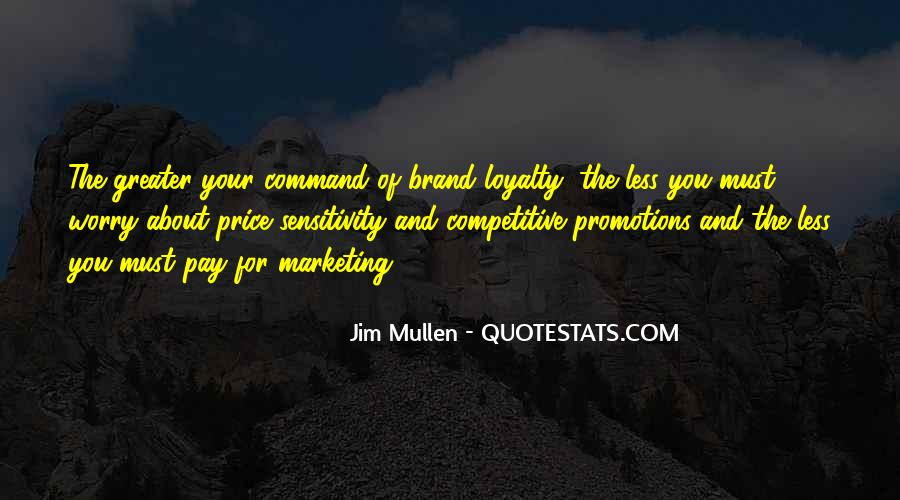 Loyalty And Business Quotes #149735