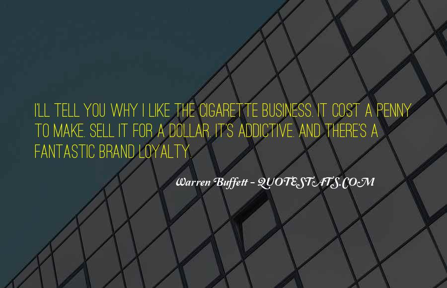 Loyalty And Business Quotes #1540675