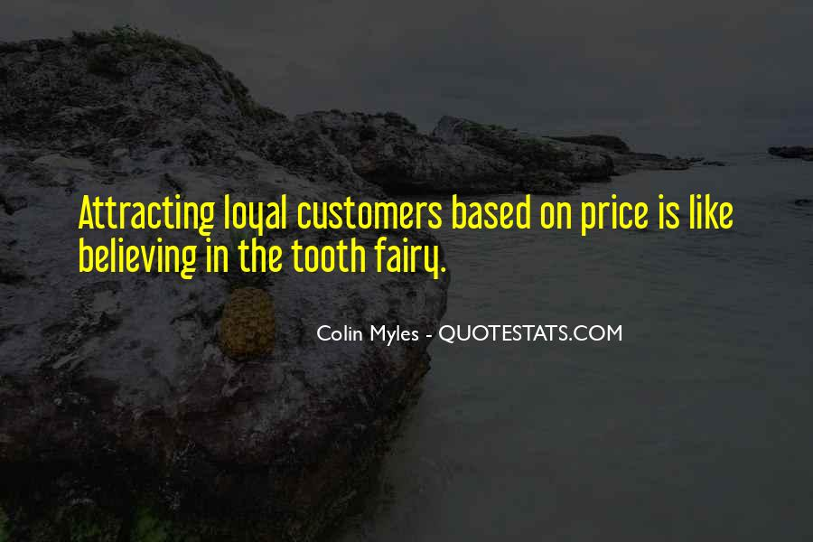 Loyalty And Business Quotes #220047