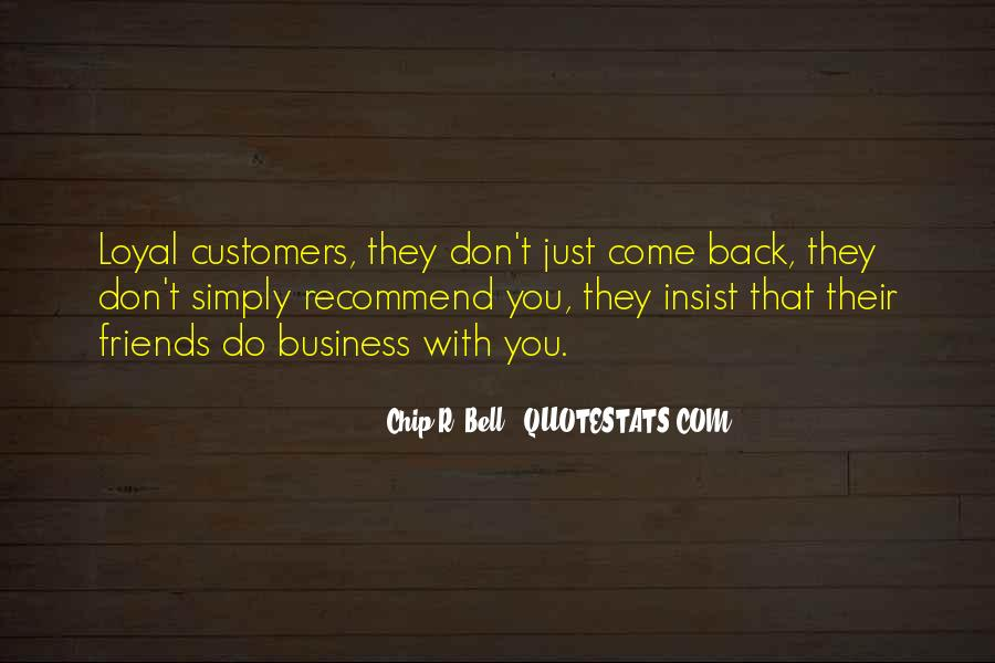 Loyalty And Business Quotes #605967