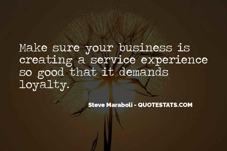 Loyalty And Business Quotes #733434