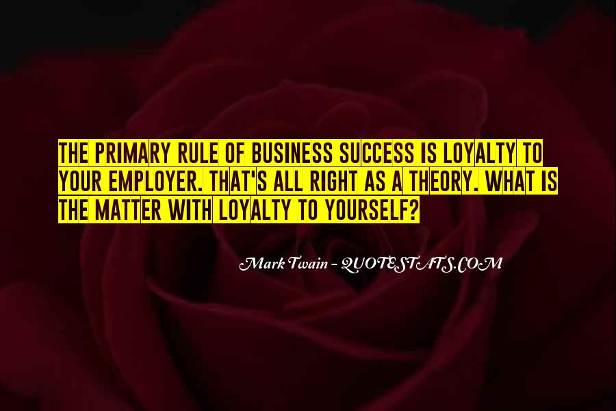 Loyalty And Business Quotes #867791