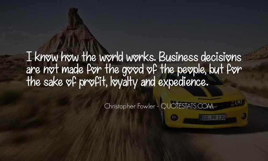 Loyalty And Business Quotes #974898