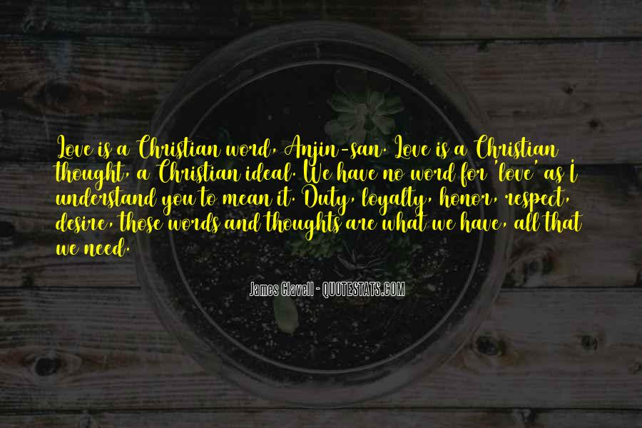 Loyalty Respect And Honor Quotes #1420405