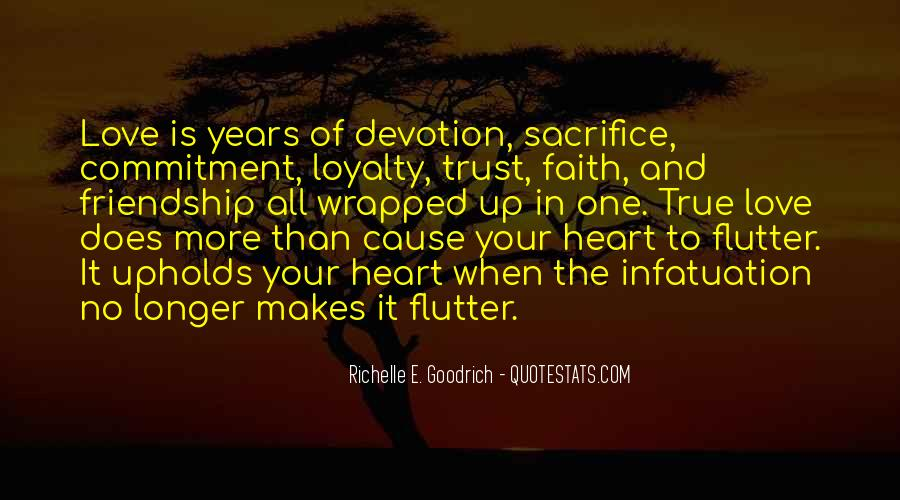 Loyalty Trust And Love Quotes #1659808