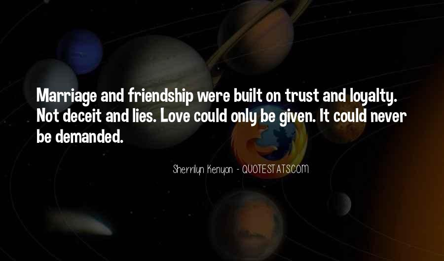 Loyalty Trust And Love Quotes #211571