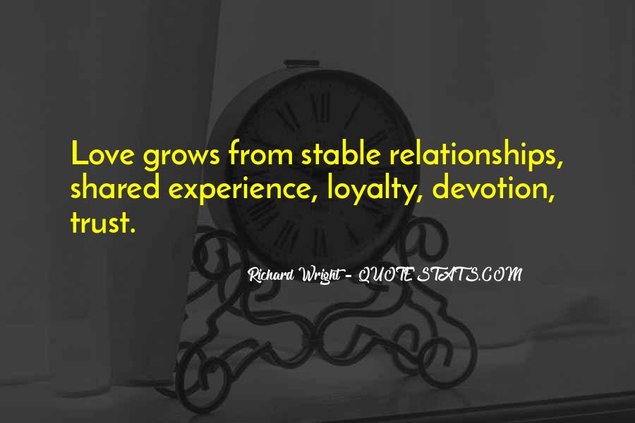 Loyalty Trust And Love Quotes #321052