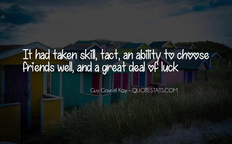 Luck And Skill Quotes #1148789