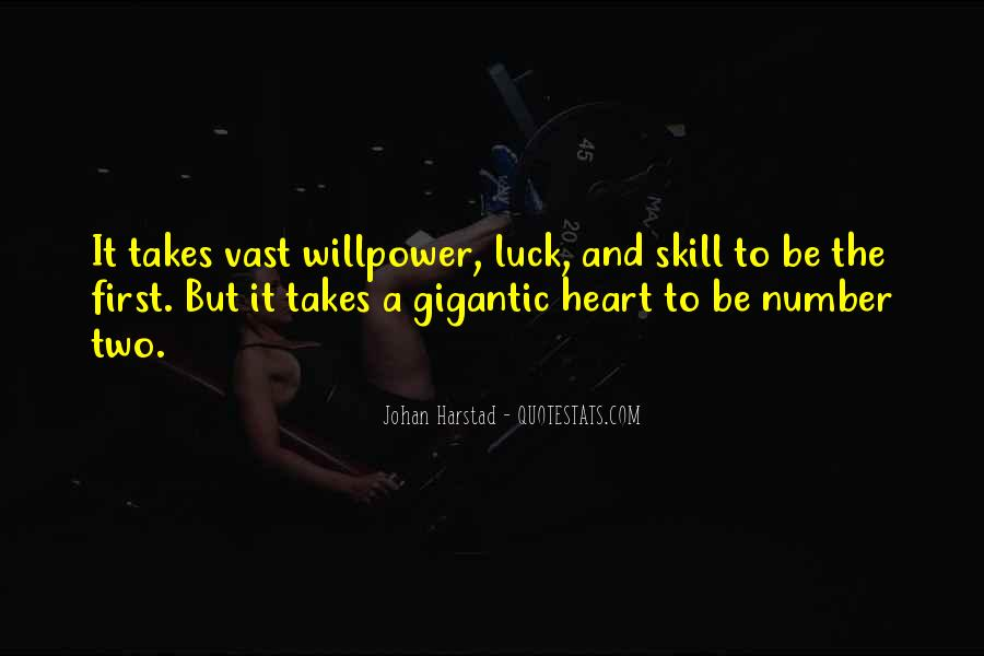 Luck And Skill Quotes #1345056