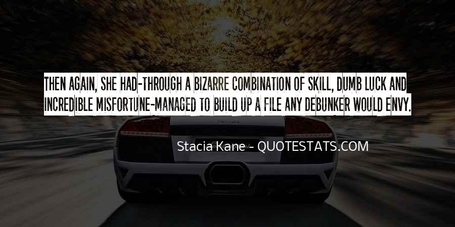 Luck And Skill Quotes #1599593
