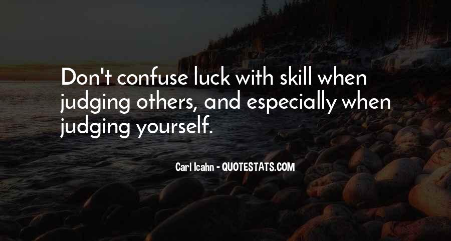 Luck And Skill Quotes #344731