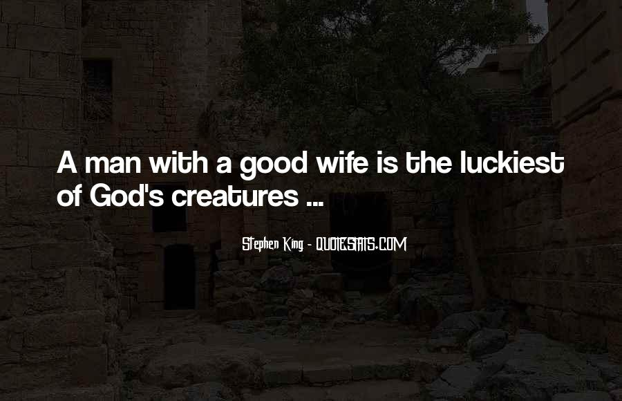 Luckiest Man Quotes #107699