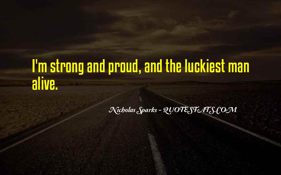 Luckiest Man Quotes #1264526
