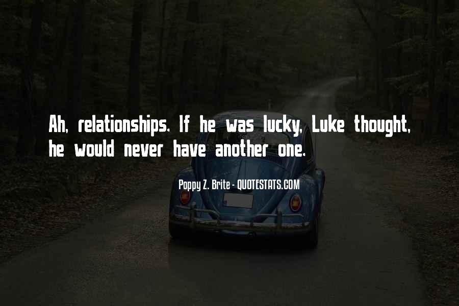 Lucky Have You Quotes #13023