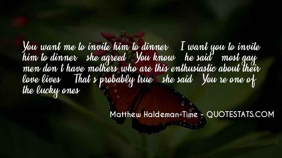 Lucky Have You Quotes #15897