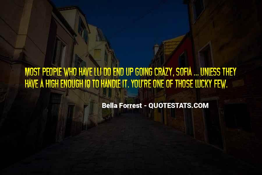 Lucky Have You Quotes #21026