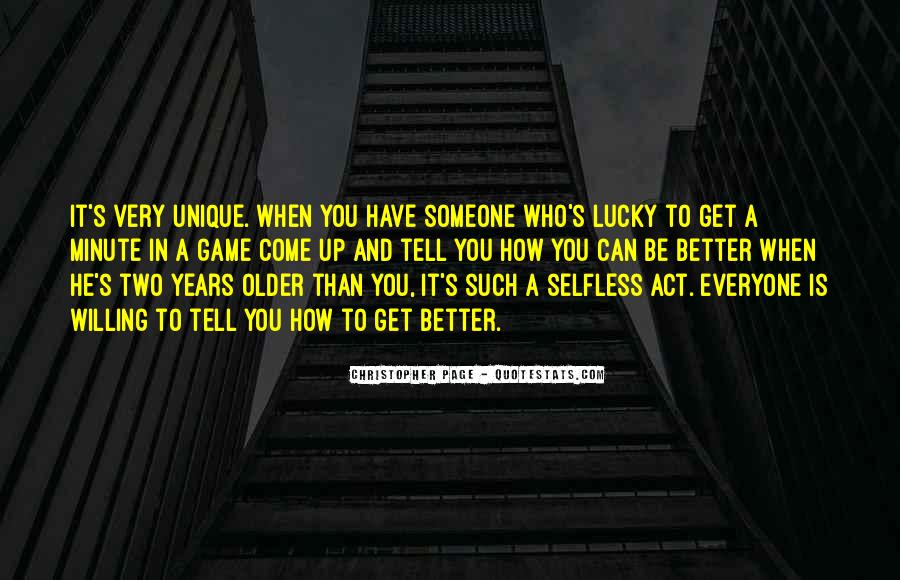Lucky Have You Quotes #25064