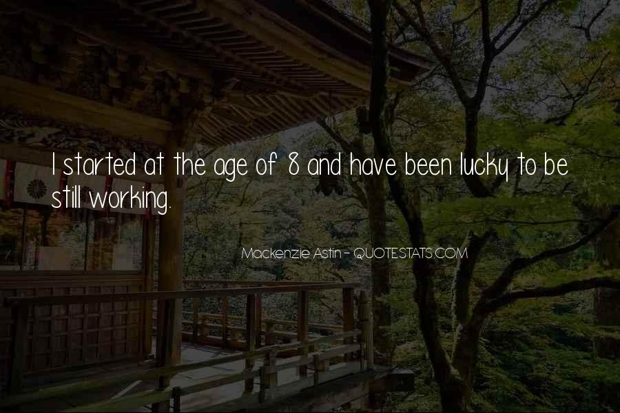 Lucky Have You Quotes #27637
