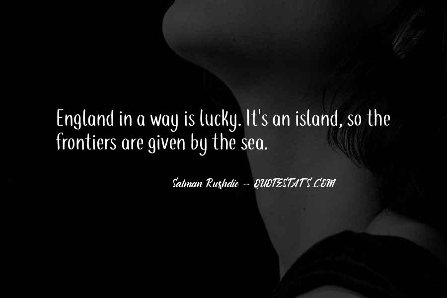 Lucky Have You Quotes #2905