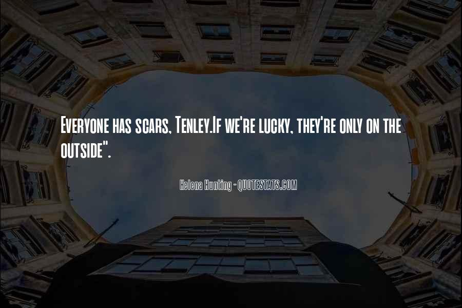 Lucky Have You Quotes #33909