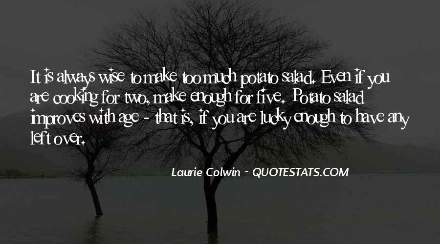 Lucky Too Have You Quotes #41053