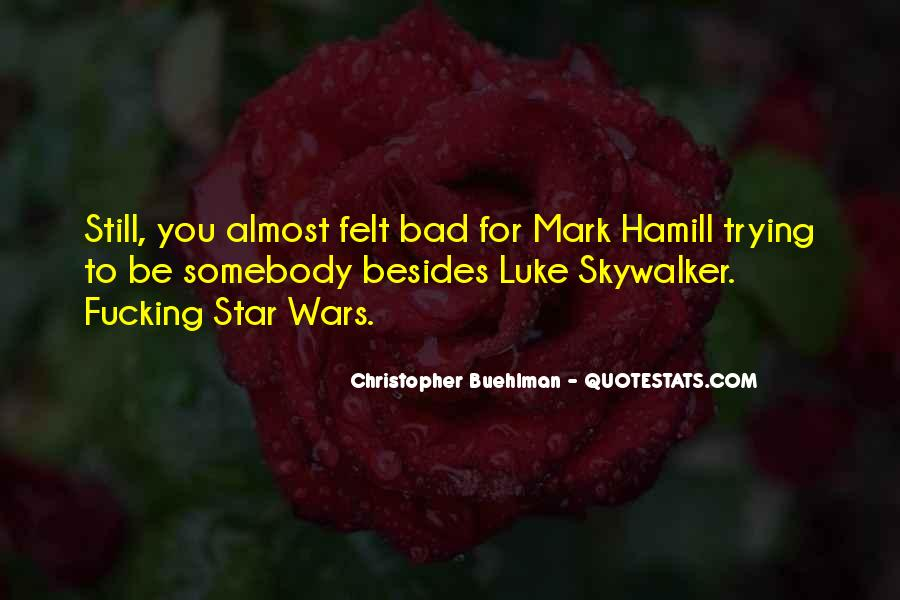 Luke Christopher Quotes #1373269