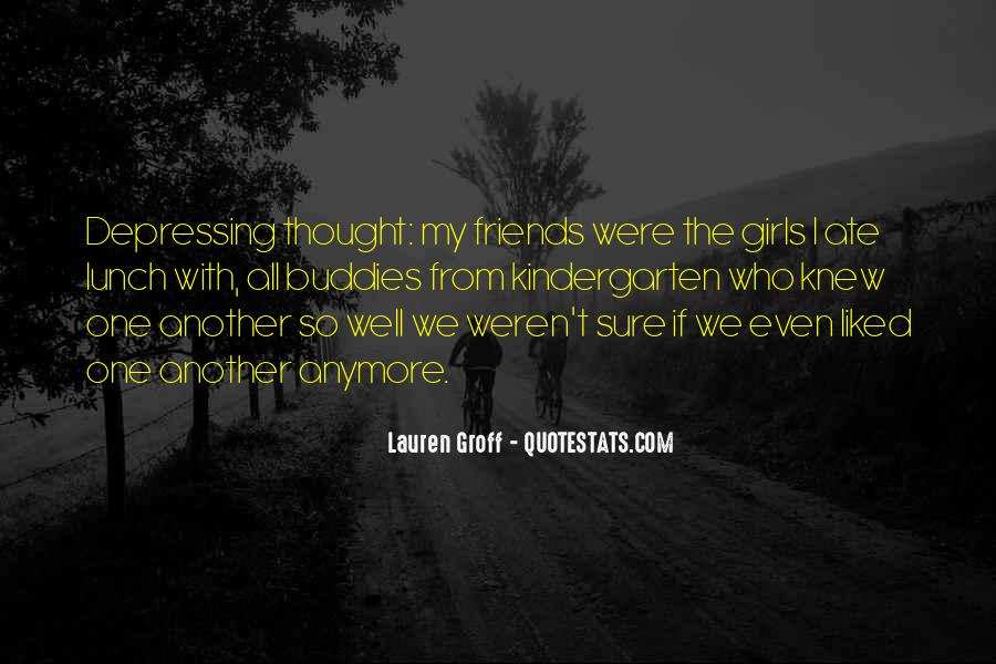 Lunch Out With Friends Quotes #1661702