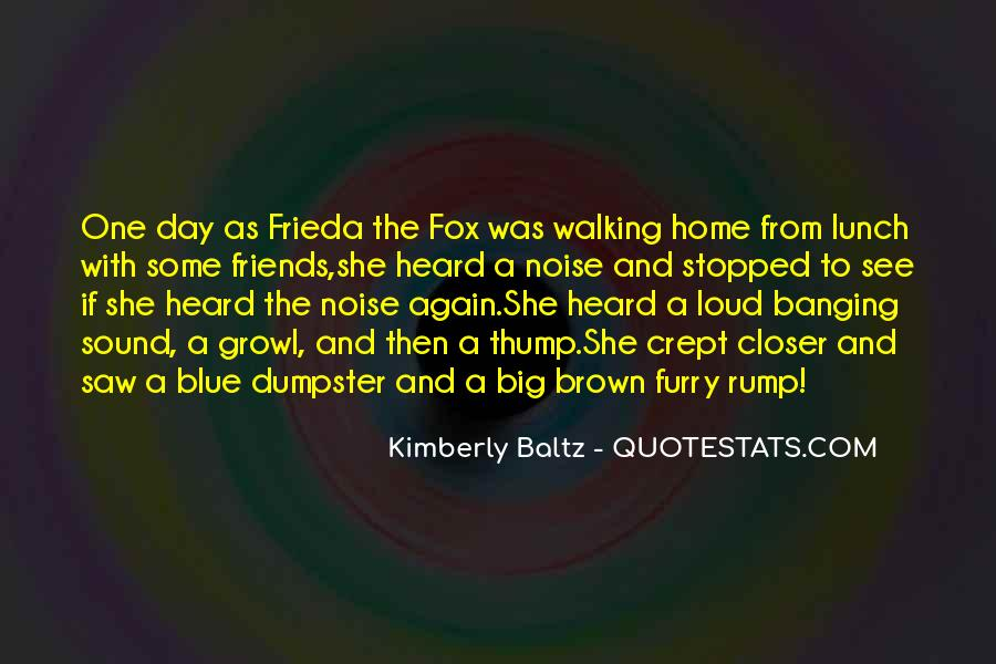 Lunch Out With Friends Quotes #1709572