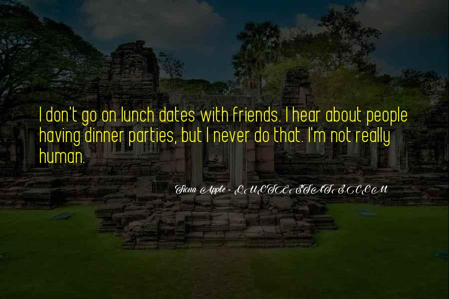 Lunch Out With Friends Quotes #66418