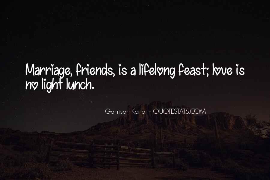 Lunch Out With Friends Quotes #716639